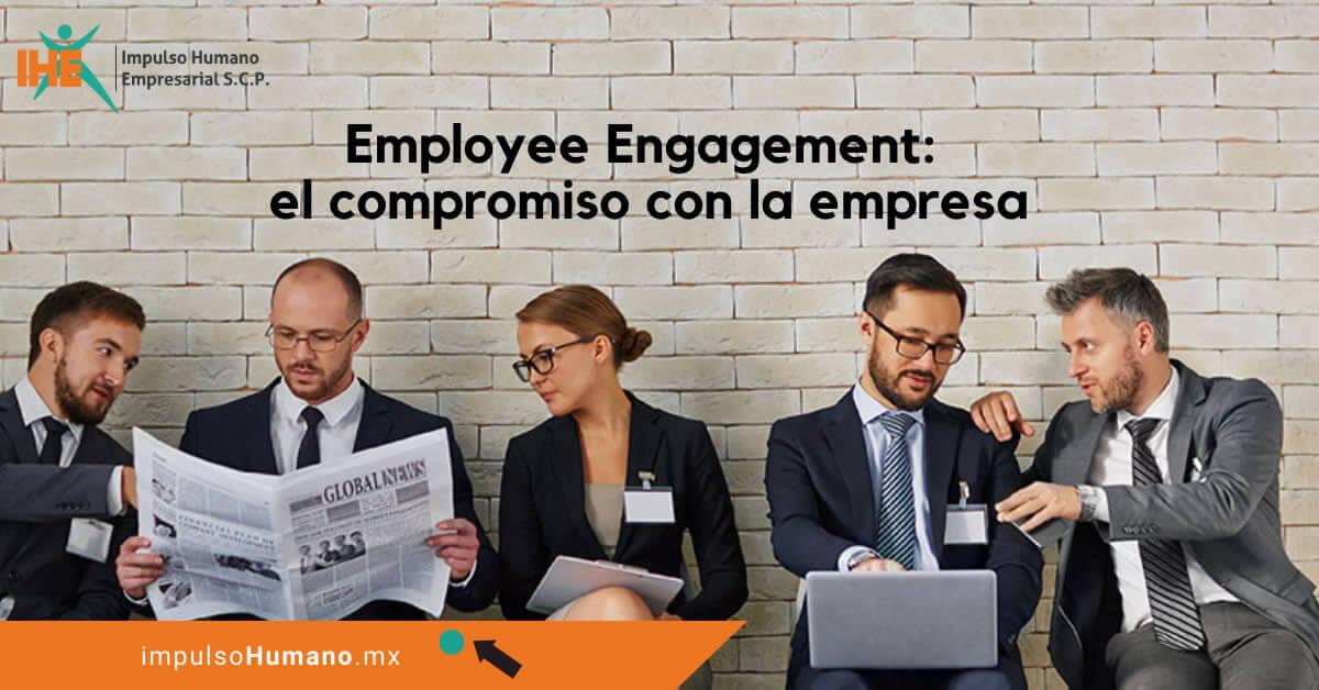 employee engagement compromiso empresa
